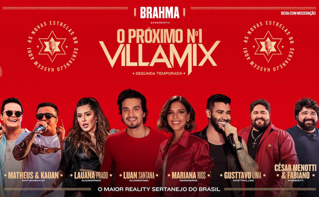 """VillaMix e Brahma montam time de estrelas sertanejas para segunda temporada do reality show """"O Próximo Nº1 VillaMix"""""""